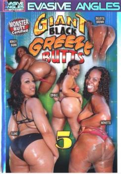 Giant Black Greeze Butts #5